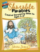 Sharable parables : [creative storytelling ideas for ages 3-12]