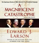 A magnificent catastrophe [CD book] : the 1800 presidential campaign that transformed America.