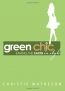 Green Chic : Saving The Earth In Style
