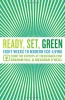 Ready, Set, Green : Eight Weeks To Modern Eco-living From The Experts At TreeHugger.com