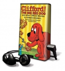 Clifford! The big red dog and other Clifford stories [Playaway]