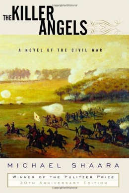 The Killer Angels : A Novel Of The Civil War