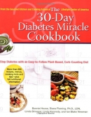 The 30-day diabetes miracle cookbook : stop diabetes with an easy-to-follow plant-based, carb-counting diet