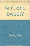 Ain't she sweet? [downloadable audiobook]