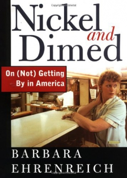 Nickel And Dimed : On  Getting By In America