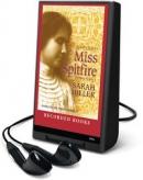 Miss Spitfire [Playaway] : reaching Helen Keller