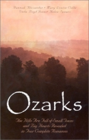 Ozarks : the hills are alive with small towns and big hearts revealed in four complete romances