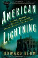 American lightning : terror, mystery, movie-making, and the crime of the century