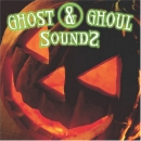 Ghost & ghoul sounds [music CD]