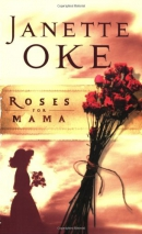 Roses for mama [large print]