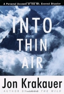 Into Thin Air : A Personal Account Of The Mount Everest Disaster