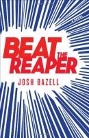 Beat the reaper : a novel