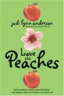 Love and peaches : a novel