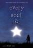 Every Soul A Star : A Novel