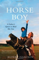 The horse boy : a father's quest to heal his son