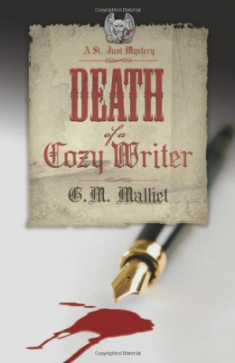 Death Of A Cozy Writer : A St. Just Mystery