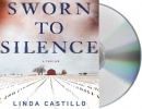 Sworn to silence [CD book] : a thriller