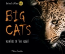 Big Cats : Hunters Of The Night