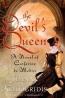 The Devil's Queen : A Novel Of Catherine De Medici