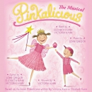 Pinkalicious [music CD] : the musical