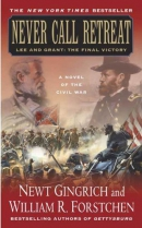 Never call retreat [downloadable audiobook] / Lee and Grant, the final victory