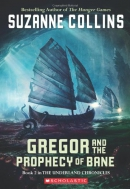Gregor and the prophecy of Bane [downloadable audiobook]