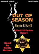 Out of season [downloadable audiobook] / a Sheriff Bill Gastner mystery