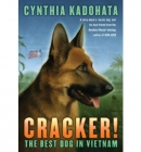 Cracker! [downloadable audiobook] / [the best dog in Vietnam]