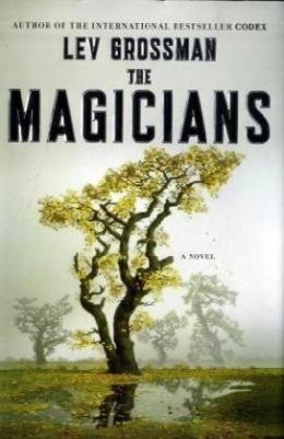The Magicians : A Novel