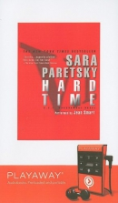 Hard time [Playaway] : a V.I. Warshawski novel