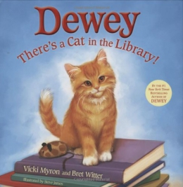 Dewey : There's A Cat In The Library!