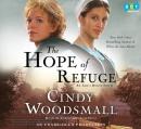 The hope of refuge [CD book] : an Ada's house novel