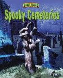 Spooky Cemeteries