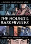The Hound Of The Baskervilles : A Sherlock Holmes Graphic Novel