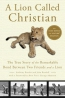 A Lion Called Christian [downloadable Audiobook]