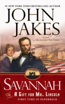 Savannah, or, A gift for Mr. Lincoln [downloadable audiobook] / a novel