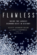 Flawless : inside the largest diamond heist in history