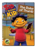 Sid the science kid [DVD]. The ruler of thumb
