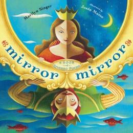 Mirror Mirror : A Book Of Reversible Verse