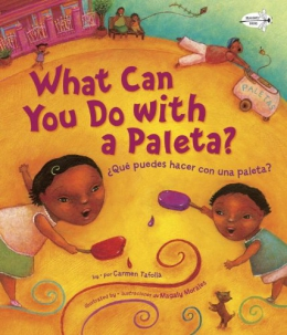 What Can You Do With A Paleta? = ¿Que Puedes Hacer Con Una Paleta?