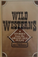 Wild westerns : stories from the grand old pulps