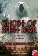 Ghost of Spirit Bear [downloadable audiobook]