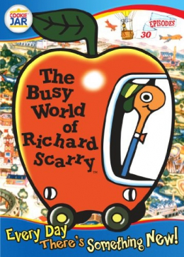 The Busy World Of Richard Scarry [DVD]. Every Day There's Something New!