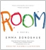 Room [CD Book] : A Novel