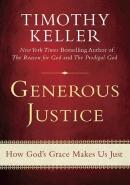 Generous justice : how God's grace makes us just