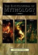 The encyclopedia of mythology : Classical, Celtic, Norse