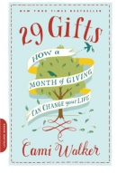 29 gifts : how a month of giving can change your life