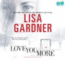 Love you more [CD book]