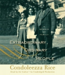 Extraordinary, ordinary people [downloadable audiobook] / a memoir of family