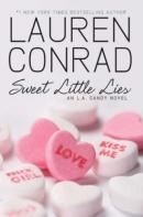 Sweet little lies [downloadable ebook] / an L.A. Candy novel
